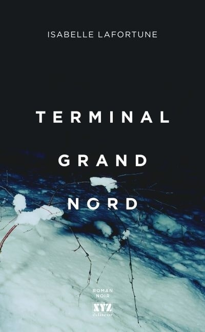 terminal-grand-nord-isabelle-lafortune